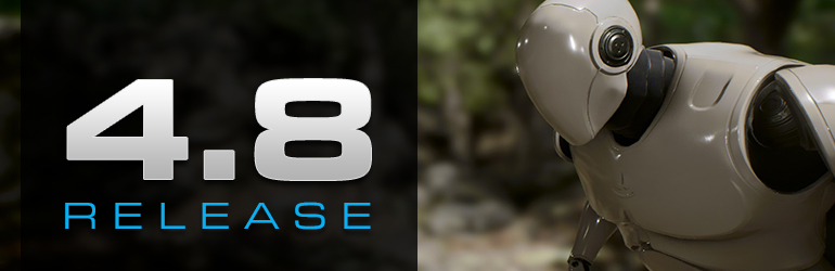 Unreal Engine 4.8 Released!