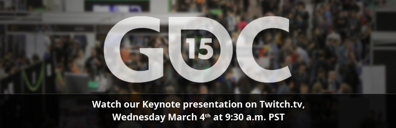 """GDC 2015: Join Us For """"The State Of Unreal"""" Live From The Show Floor 9:30AM PT"""